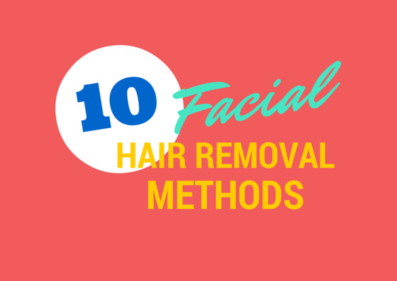 10 facial hair removal methods