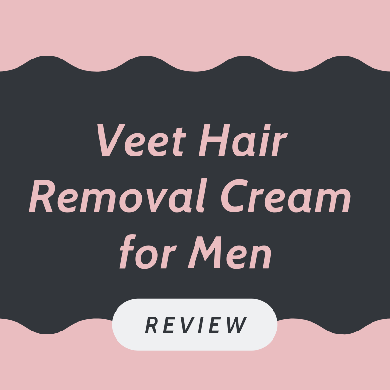 Veet hair removal cream for men review