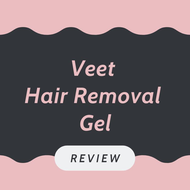Veet hair removal gel review